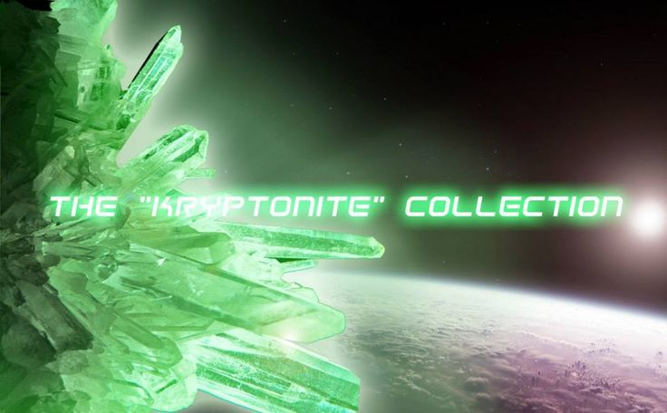 The Kryptonite collection by Pericles Kondylatos Kryptonite is a radioactive element from Superman's home planet of Krypton.