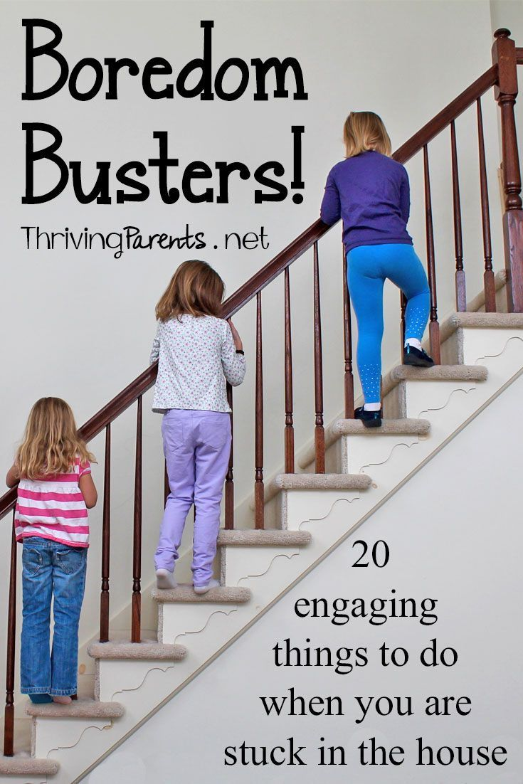 Something To Celebrate: Are You In Need Of Boredom Busters? Here Are 20 Engaging