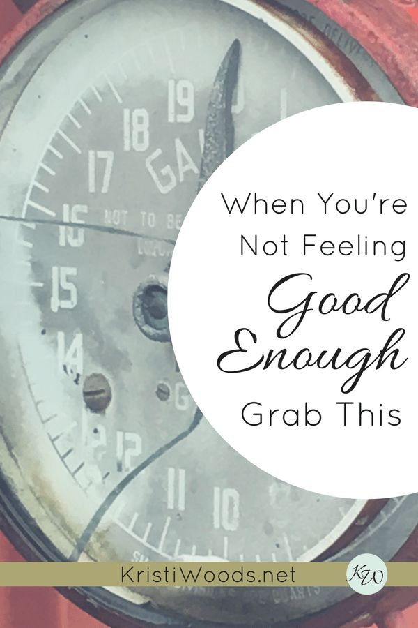 Tired of Not Feeling Good Enough? Grab this. | #Christian | #Inadequacy