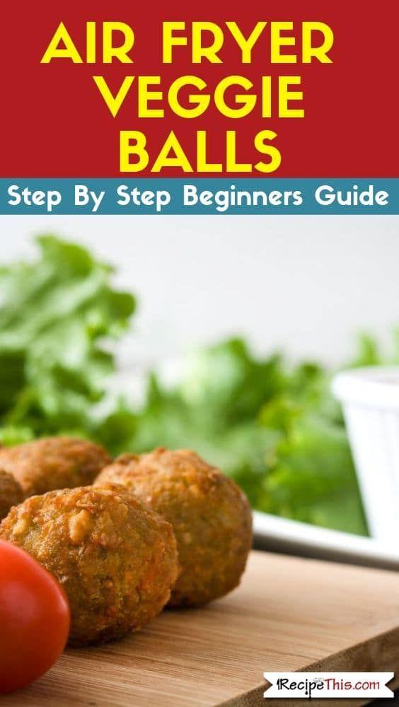 Vegan Veggie Balls In The Air Fryer