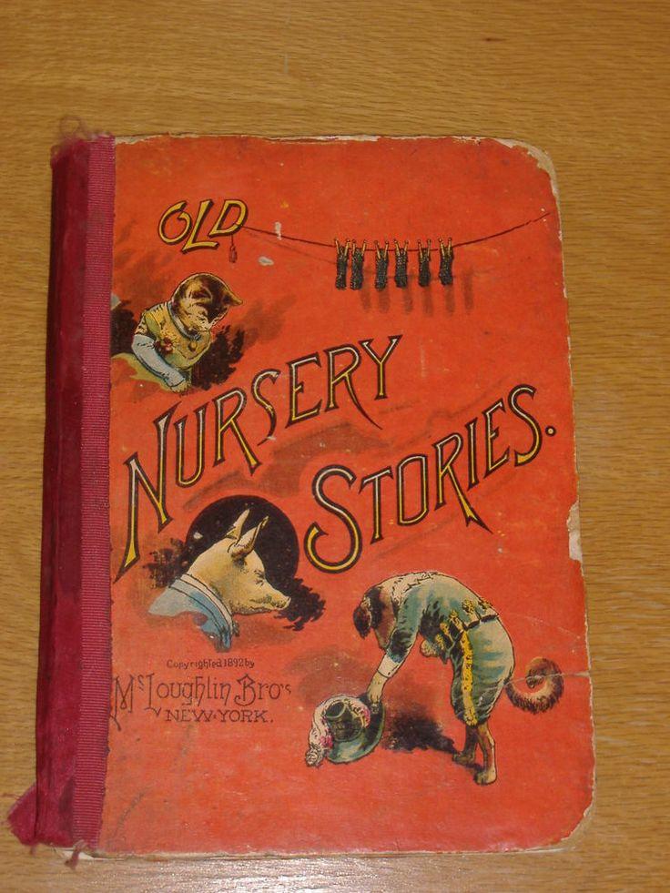 """RARE COLLECTIBLE UNIQUE- - 1892 """" OLD NURSERY STORIES"""" - McLoughlin Bros"""