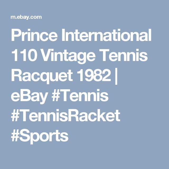 Prince International 110 Vintage Tennis Racquet 1982   | eBay #Tennis #TennisRacket #Sports