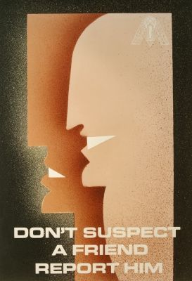 """Don't Suspect a Friend, Report Him."" - Brazil - 1985"