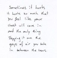 worst feeling ever.: Thoughts, Heart Hurts, It Hurts, Stuff, New Life, Brokenheart, Now, Expressions Feelings Quotes, Broken Heart