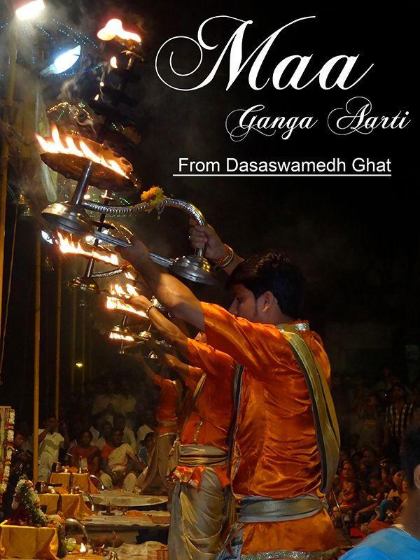 Shri Kashi Vishwanath Ganga Aarti at Dasaswamedh Ghat Varanasi.