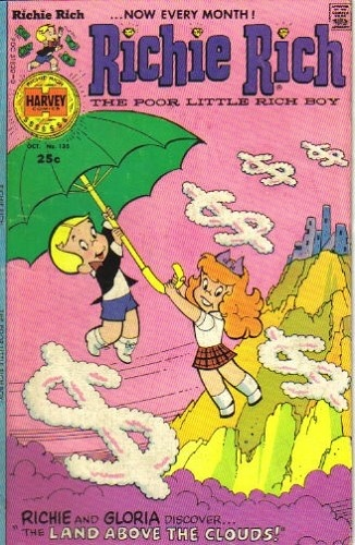 "Richie Rich comics. I had stacks....used to trade them at Franks Trading post....looking back - ""Frank"" was a total creeper."