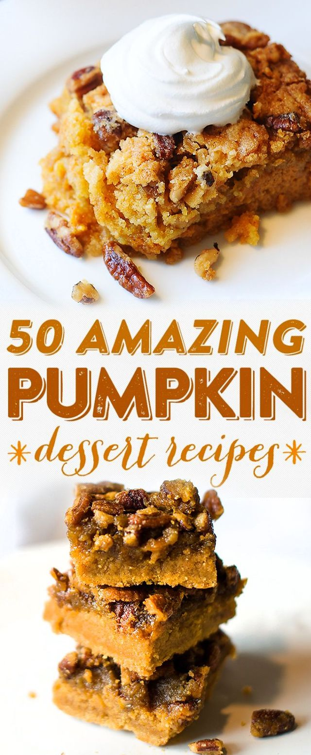 50 Pumpkin Dessert Recipes To Get You In The Mood For Fall