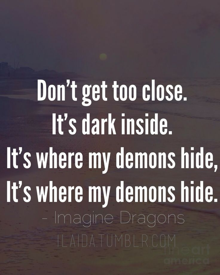 Imagine Dragons Demons Tumblr Demons lyrics by Imagi...