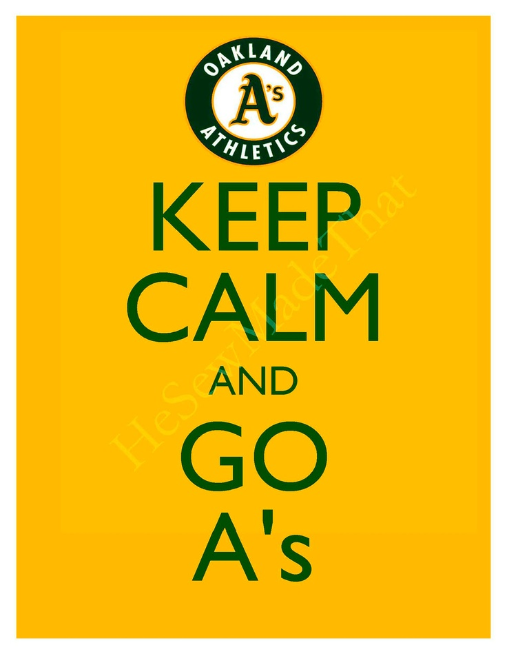 Keep Calm and Go A's - 8x10 Picture - Wall Hanging -  Oakland Athletics Baseball MLB Yellow. $8.50, via Etsy.
