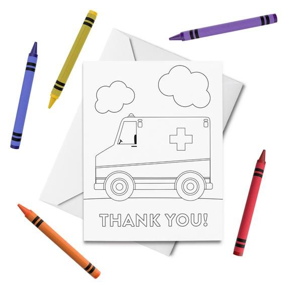 Printable Thank You First Responder Coloring Cards 3 Thank You Note Cards For Kids Ambulance Fire Truck Police Car Diy Print Color Thank You Note Cards Diy Prints Printable Thank