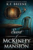Secret of McKinley Mansion by K.F. Breene (Author) #Kindle US #NewRelease #Teen #Young #Adult #eBook #ad