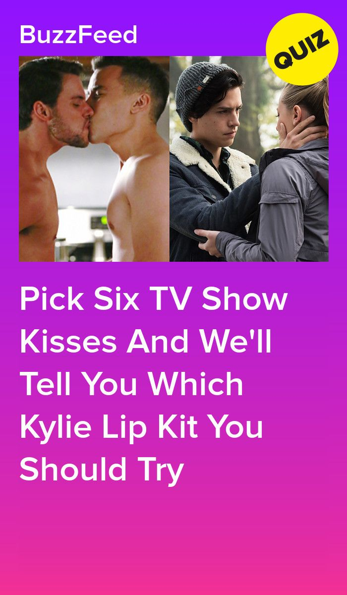Pick Some Tv Show Kisses And We Ll Tell You Which Kylie Lip Kit Should Be Your Must Have Kylie Lip Kit Kylie Lips Couples Quiz