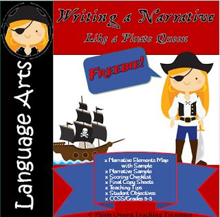 Pirate Queen Teaching Treasures: November 2016 Use this FREEBIE to teach narrative writing with a pirate flair! Included: Narrative Elements Map, Narrative Sample, Scoring Checklist, Final Copy Printable.