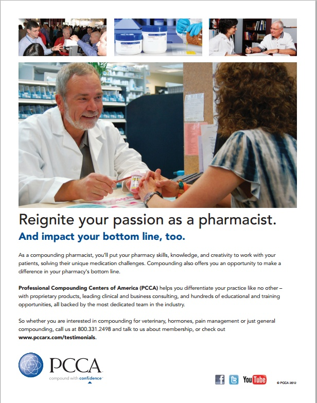 Your One-Stop Shop for a Successful Compounding Practice from PCCA - The broadest products and services available backed by the most dedicated team in the industry. Way #4 Fall 2012/ Improving Patient Care & Pharmacy Profitability ----- (As seen in the FALL 2012 20Ways publication www.rxinsider.com..)