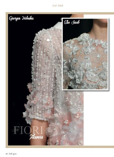 Focus on George Hobeika and Elie Saab flowers details in Haute couture Details chapter.