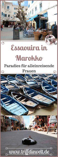 Essaouira in Marokko ist ein Paradies für eine alleinresende Frau. Wer als Frau in Marokko backpackt findet hier eine Oase der Erholung. Weshalb?