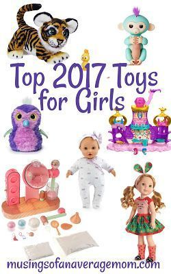 Top 2017 Christmas Toys for Girls