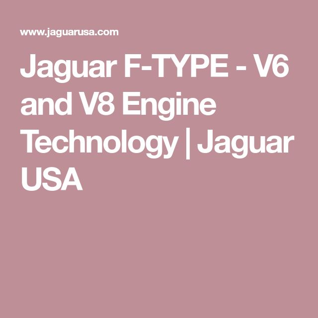 Jaguar F-TYPE - V6 and V8 Engine Technology | Jaguar USA