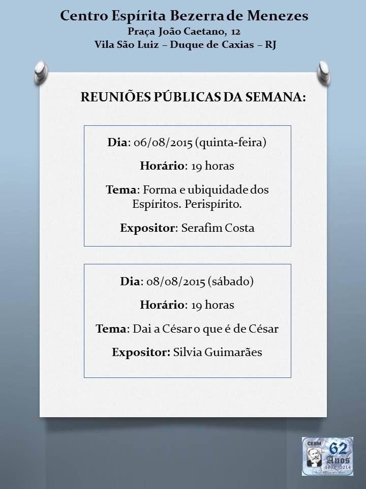 Centro Espírita Bezerra de Menezes Convida para as Reuniões Públicas da Semana - Duque de Caxias - RJ - http://www.agendaespiritabrasil.com.br/2015/08/05/centro-espirita-bezerra-de-menezes-convida-para-as-reunioes-publicas-da-semana-duque-de-caxias-rj/