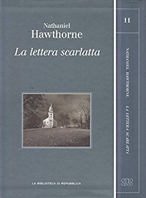 L- LA LETTERA SCARLATTA - HAWTHORNE - REPUBBLICA - 11 -- 2004 - CS - ZCS211