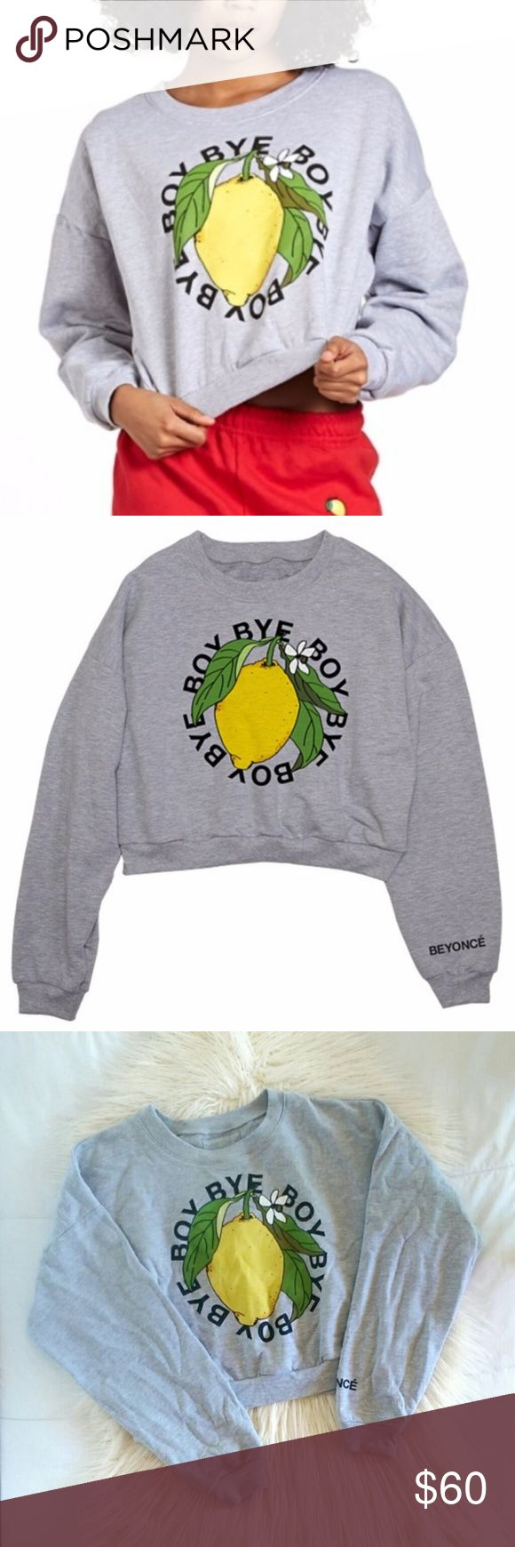 "Beyonce Lemonade Boy Bye Cropped Graphic Pullover Beyonce Lemonade Boy Bye Cropped Graphic Pullover. The perfect sweater for coachella! Lemonade line by Beyonce merchandise, ""Boy Bye"" print with lemon graphic pullover. Super soft, 100% cotton. One size, look to measurements for fit. Bust measures 24', length is 19'. Can fit small to large depending on fit preference.   Excellent condition.  Open to offers. No trades. No modeling. Beyonce Sweaters"