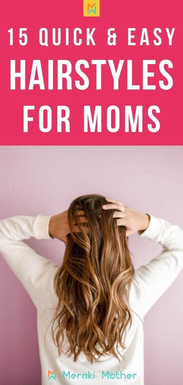 Schnelle und einfache Mom Frisuren - Frisuren - #Einfach #Haar #Frisuren #Mama #Schnell -