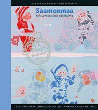 Veli-Pekka Lehtola, Ulla Piela ja Hanna Snellman (toim.): Saamenmaa. Kulttuuritieteellisiä näkökulmia (2012)