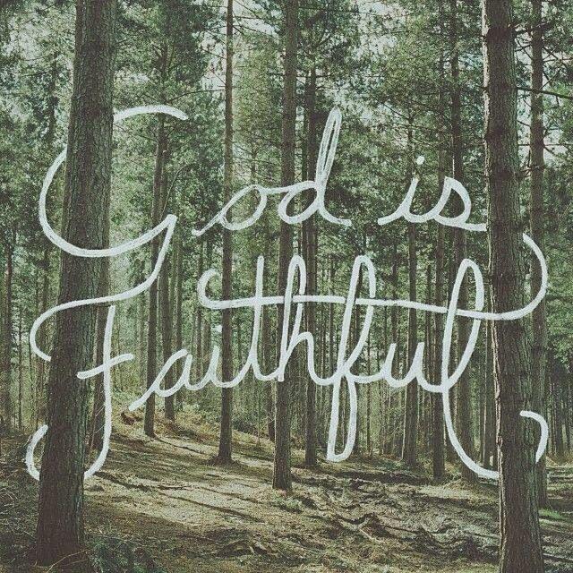 God is Faithful !