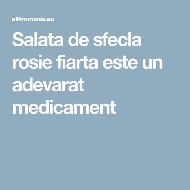 Salata de sfecla rosie fiarta este un adevarat medicament