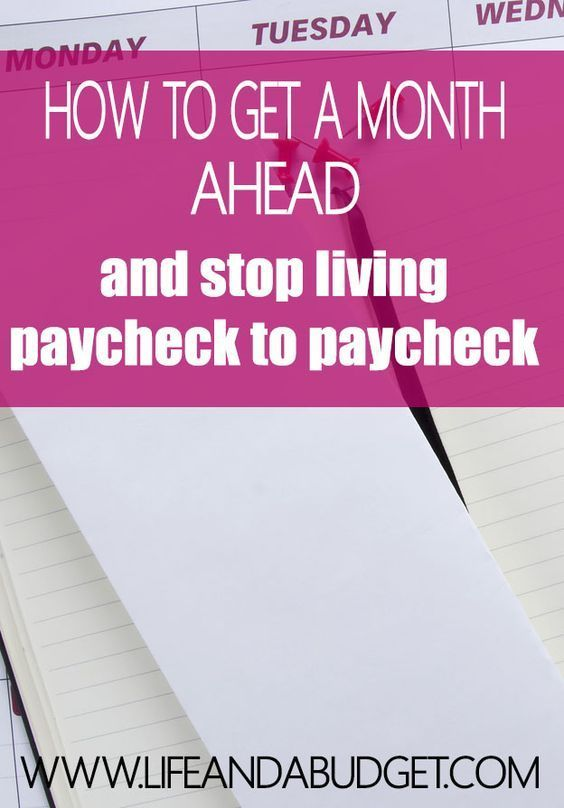 In this post, learn how to get a month ahead of your expenses AND stop living paycheck to paycheck. Read today so you can get ahead tomorrow!