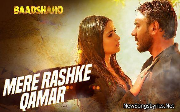 Mere Rashke Qamar Song Lyrics Baadshaho Rahat Fateh Ali Khan In 2020 Song Lyrics Lyrics Songs