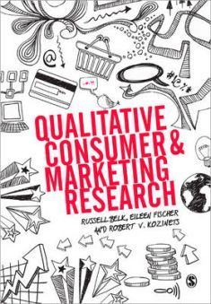 Written for students, scholars, and marketing research practitioners, this book takes readers through the basics to an advanced understanding of the latest developments in qualitative marketing and consumer research. The book offers readers a practical guide to planning, conducting, analyzing, and presenting research using both time-tested and new methods, skills and technologies.