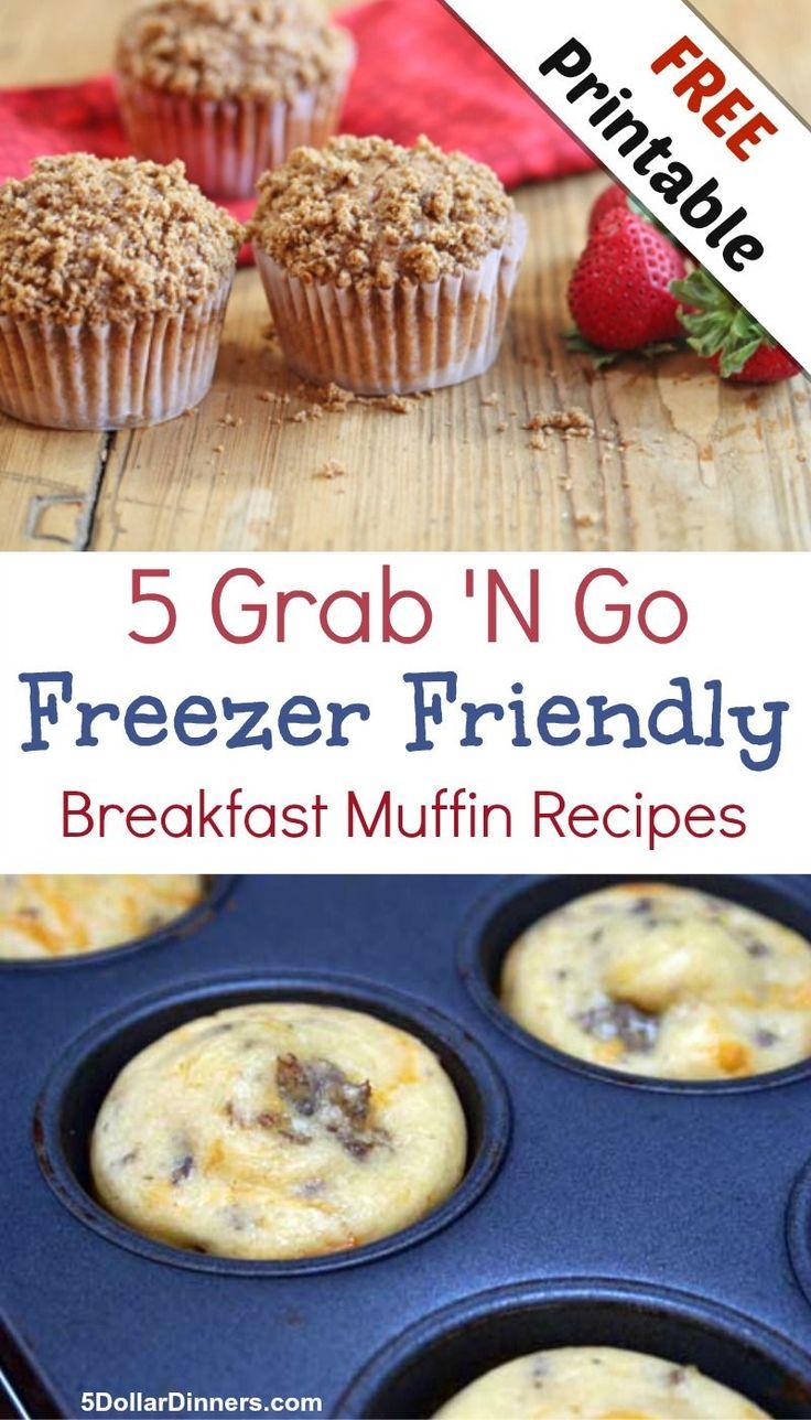 Free Printable: 5 Grab N Go Freezer Friendly Breakfast Muffin Recipes   5DollarDinners.com
