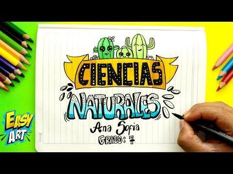 Ideas Para Decorar Y Marcar Tus Cuadernos Portadas De Ciencias Naturale Caratulas De Ciencias Naturales Dibujos De Ciencias Naturales Caratulas De Ciencias