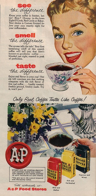 A Eight O'Clock Coffee Advertisment 1954  The red bag was a staple in our home when I was growing up, and it still is today!