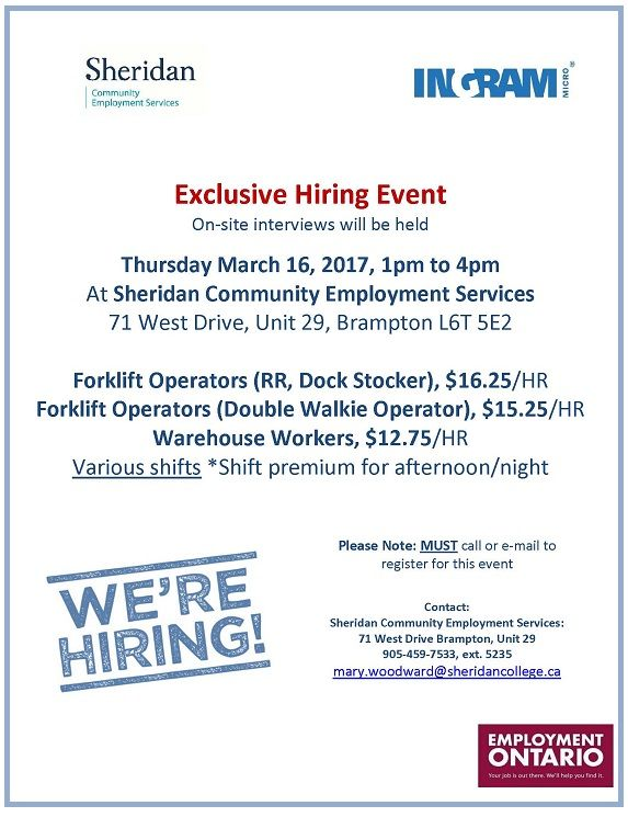 All jobseekers are invited to the Ingram Hiring Event at the Sheridan CES Brampton site! Must preregister (905) 459-7533 Ext 5235