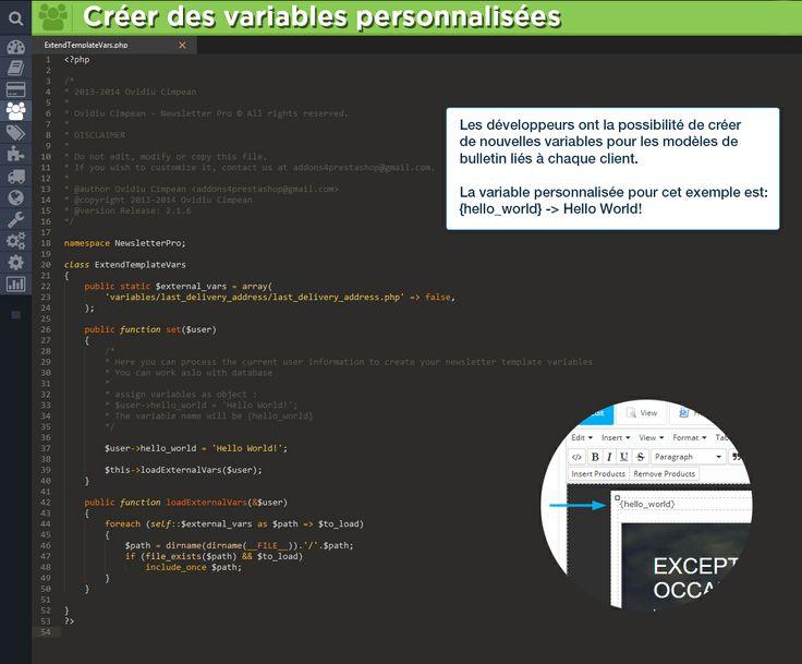 Créer des variables personnalisées Les développeurs ont la possibilité de créer de nouvelles variables pour les modèles de bulletin liés à chaque client.  La variable personnalisée pour cet exemple est:  {hello_world} - Hello World!