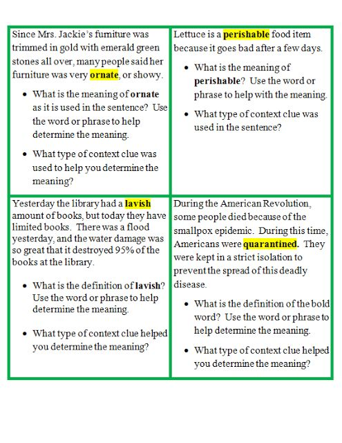 After researching and analyzing various state tests, I found that EXPLANATION and INFERENCE types of context clues are used in most instances to aid in determining the meaning of unknown words.  Check out this COMMON CORE ALIGNED literacy center! informational and literary contents are included  It was strategically developed to mostly include EXPLANATION and INFERENCE types of context clues.  I can actually say, it truly helped the students I work with across grade levels.