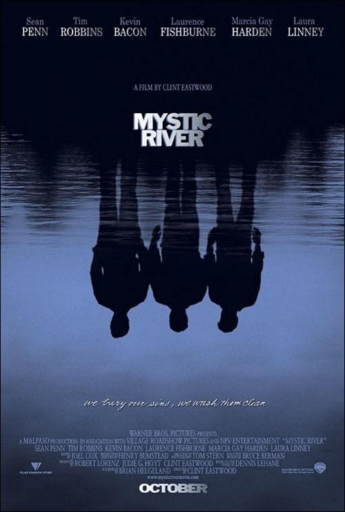 Mystic River -     Clint Eastwood's quietly assured direction in 2003 evoked superb performances from an all-star cast, including Sean Penn and Tim Robbins, who both won Oscars. Marcia Gay Harden, who took the best-actress Oscar for 2000's Pollock, also received a nomination here.