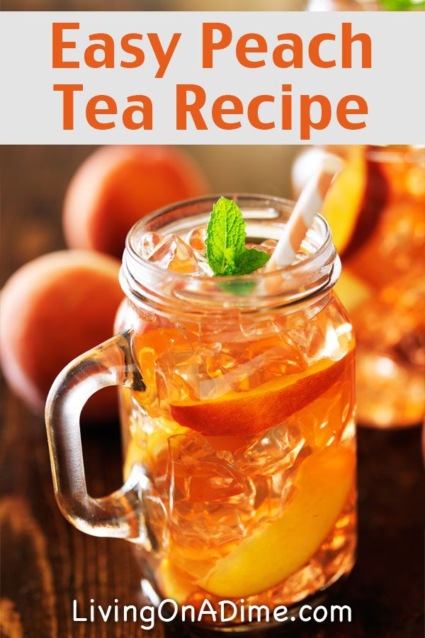 Easy Peach Tea Recipe - 13 Homemade Flavored Tea Recipes