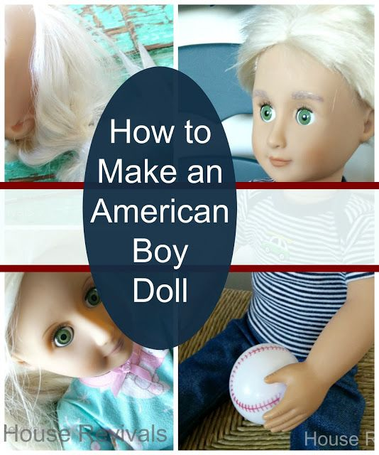 House Revivals: How to Make an American Boy Doll