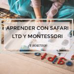 Aprender con Safari Ltd y Montessori