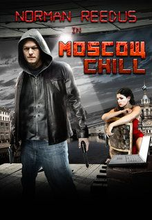 """FULL MOVIE! """"Moscow Chill"""" (2009)  """"Moscow Chill"""" (2009) Ray Perso (Norman Reedus), a loner American computer hacker, is brought to Russia to commit bank fraud, only to find a family and love in the incomprehensible, violent, and chaotic Moscow underworld. 