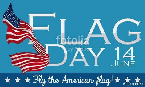 Design to Celebrate American Flag Day in June 14th