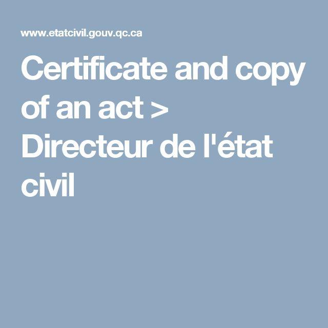 Certificate and copy of an act > Directeur de l'état civil