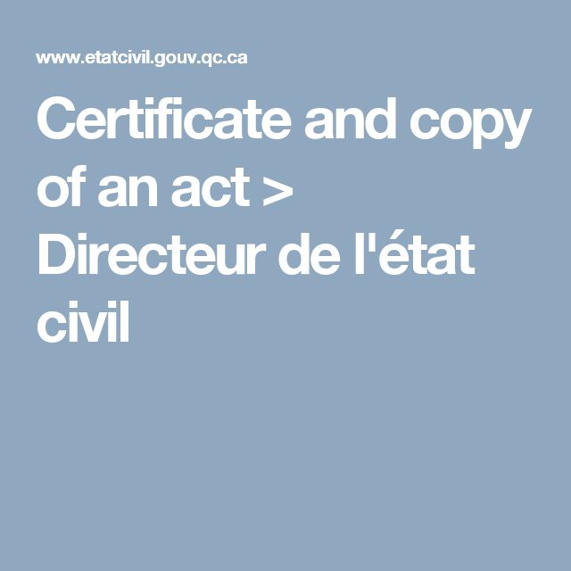 Certificate and copy of an act > Directeur de l'état civil