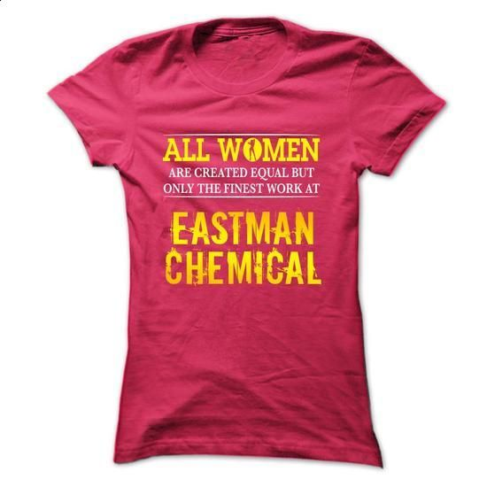 Women work at Eastman Chemical - #awesome sweatshirt #sweater shirt. MORE INFO => https://www.sunfrog.com/Funny/-Women-work-at-Eastman-Chemical-HotPink-5238385-Ladies.html?68278