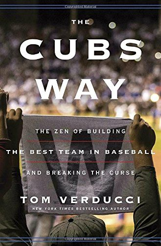894 best new york times best sellers non fiction april 24th images the hardcover of the the cubs way the zen of building the best team in baseball and breaking the curse by tom verducci at barnes noble fandeluxe Choice Image