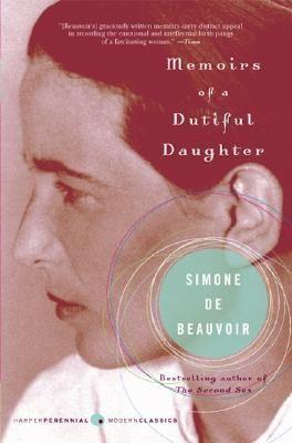 Memoirs of a Dutiful Daughter by Simone de Beauvoir (1958)