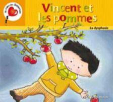 31997000920538 Vincent et les pommes par MARLEAU, BRIGITTE Thème : la dysphasie. «Pourquoi Vincent dit «pote» à la place de «pomme» ? » demande Marie à son enseignante. «Vincent est dysphasique. Ce qui veut dire qu'il a de la difficulté à communiquer. Si on veut qu'il comprenne bien, on fait de petites phrases en lui parlant lentement. Parfois, pour l'aider, on peut même lui montrer une image. Bon l'ami ! Es-tu prêt à faire l'atelier sur la pomme ? »